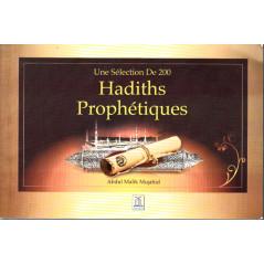 Une sélection de 200 hadiths prophétiques d'après Abdul Malik Mujahid