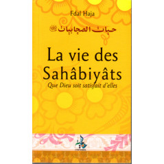 La vie des sahâbiyât