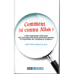 Comment j'ai connu Allah d'après Cheikh As-Sa'di