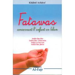 Fatawas concernant l'enfant d'après Khaled Achaya