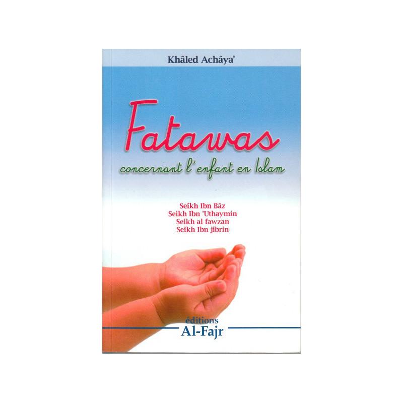 Fatawas concernant l'enfant