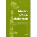 Moïse, Jésus, Mohamed d'après Didier Ali Hamoneau