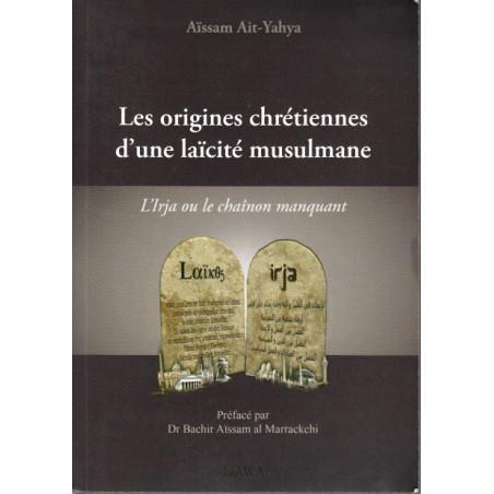 les origines chrétiennes d'une laïcité musulmane
