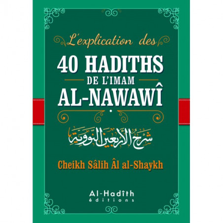 L'explication des 40 hadiths Al-Nawawi-commentaires Cheikh Salih Shaykh