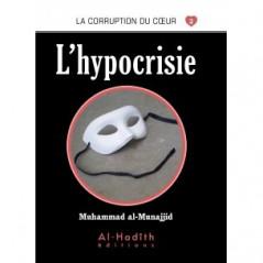L'hypocrisie- Collection la corruption du cœur