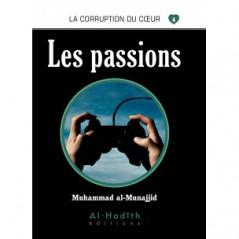 Les passions - Série la corruption du cœur- De Muhammad Salih al-Munajjid