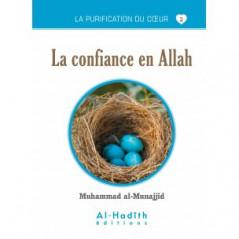 La confiance en Allah- Série la purification du cœur- De Muhammad Salih al-Munajjid