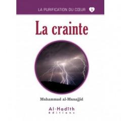 La crainte - Livre de Muhammad Sâlih al-Munajjid -Série la purification du cœur