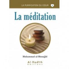 La méditation - Série la purification du cœur
