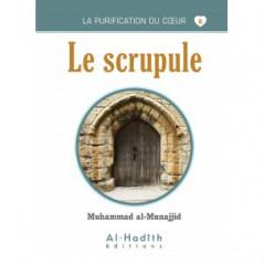 Le scrupule- Livre de Muhammad al-Munajjid