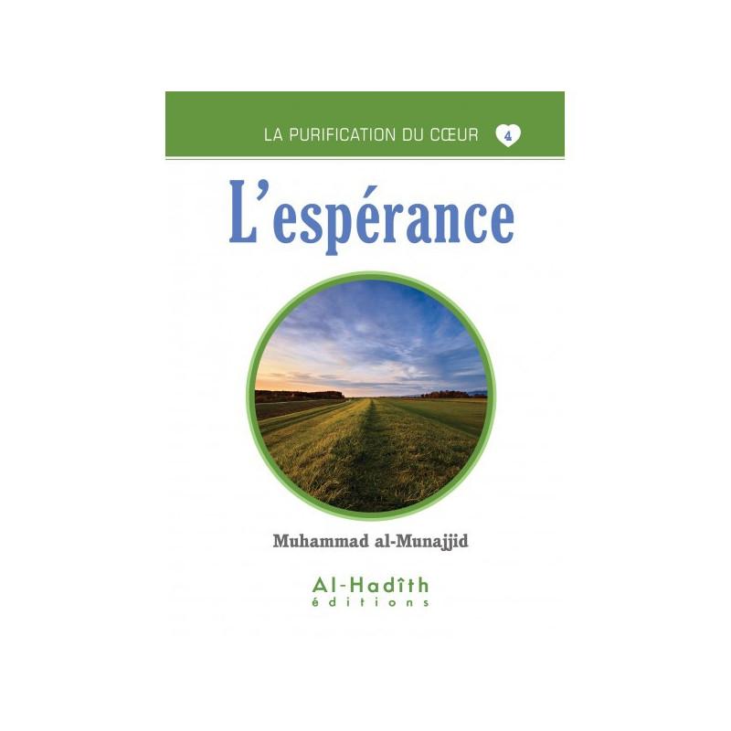 L'espérance- Livre de Muhammad Salih al-Munajjid