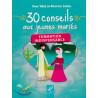 30 conseils au jeunes mariés: Formation indispensable - Amr 'Abd al-Mun'im Salîm