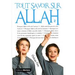 Tout savoir sur Allah - Volume 2 - Série «Tout savoir sur...» - Ozkan Oze