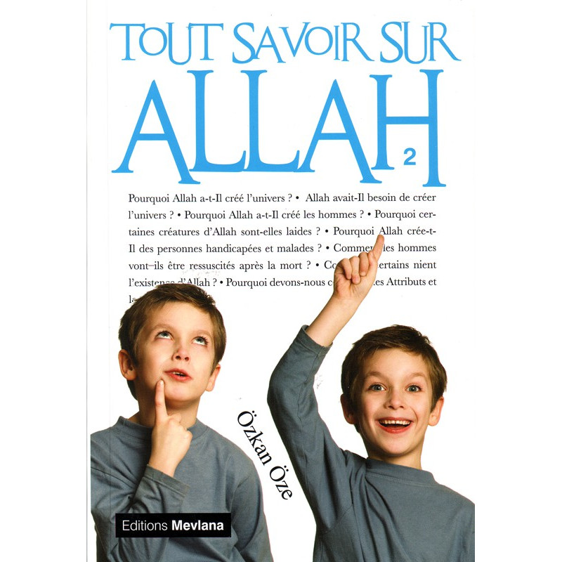 Tout savoir sur Allah – Volume 2- Série «Tout savoir sur...»- Ozkan Oze