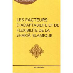Les facteurs d'adaptabilité et de flexibilité de la Sharia islamique - CH. Yusuf Al Qaradawi