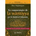 Le commentaire de la Wasitiyya par le cheikh al-Uthaymin
