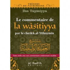 Le commentaire de la Wâsitiyya par le cheikh al-Uthaymin