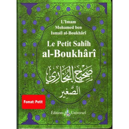 Le Petit Sahîh Al Boukhârî (صحيح البخاري الصغير ) -Format de poche-Arabe Francais
