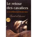Le retour des cavaliers: La vie de Mohammed Fethullah Gulen- Roman de Farid AL- Ansari