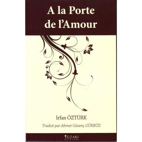 A la porte de l'amour – Irfan OZTURK