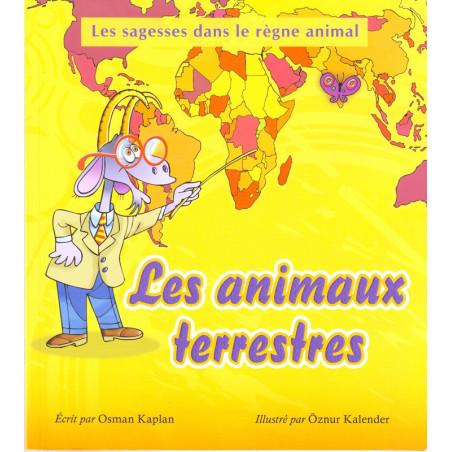 Les animaux terrestres par Osman Kaplan - Collection Les sagesses dans le règne animal