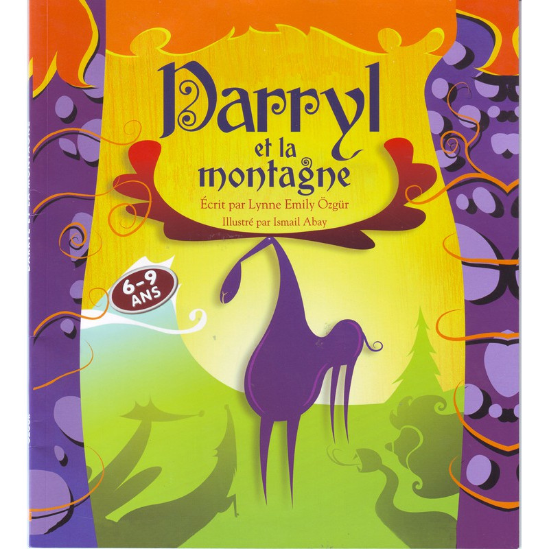 Darryl et la Montagne , écrit par Lynne Emily Ôzgür