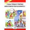 L'islam, Éthique et pratique - Mode d'emploi pour les enfants-2, par Mürşide Uysal et Asim Uysal