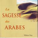 La Sagesse Des Arabes par Suheil Bushri