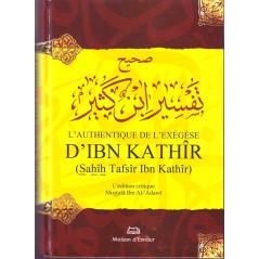 L'Authentique de l'Exégèse d'Ibn Kathîr (Sahîh Tafsîr Ibn Kathîr),l'édition critique Mustafâ Ibn Al-'Adawî
