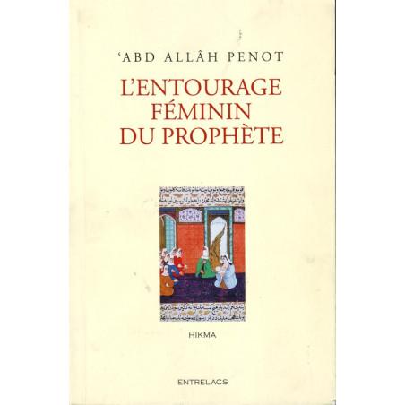 L'entourage féminin du prophète de 'Abd Allâh Penot