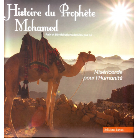 Histoire du prophète Mohamed (pbsl) - Editions Bayan