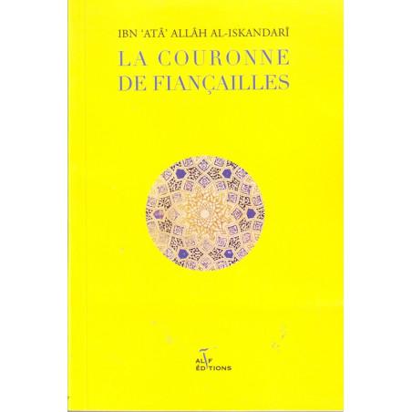 La couronne de fiançailles de Ibn 'Atâ' Allâh Al-Iskandarî