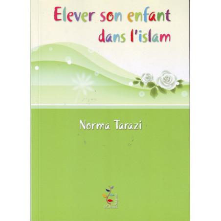 Elever son enfant dans l'islam, livre de Norma Tarazi