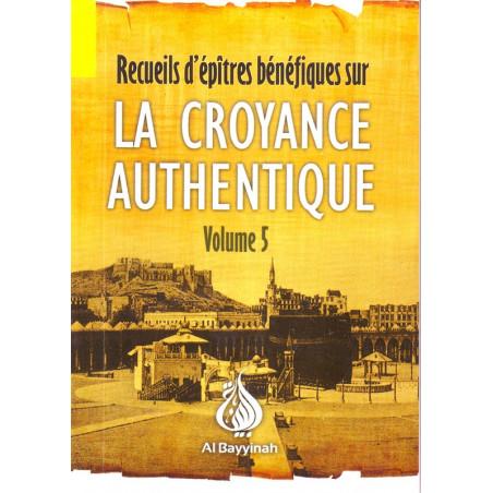 La croyance authentique volume 5- Muhammad Ibn ' Abd Al-wahhab- livre de poche AR- FR - Edition Al Bayyinah