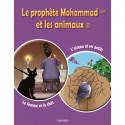 Le prophète Mohammad (SWS) et les animaux (1): La femme et le chat, L'oiseau et ses petits - Edition Tawhid