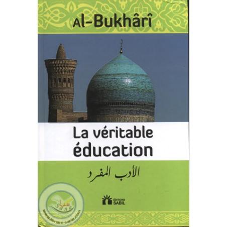 La véritable éducation الأدب المفرد