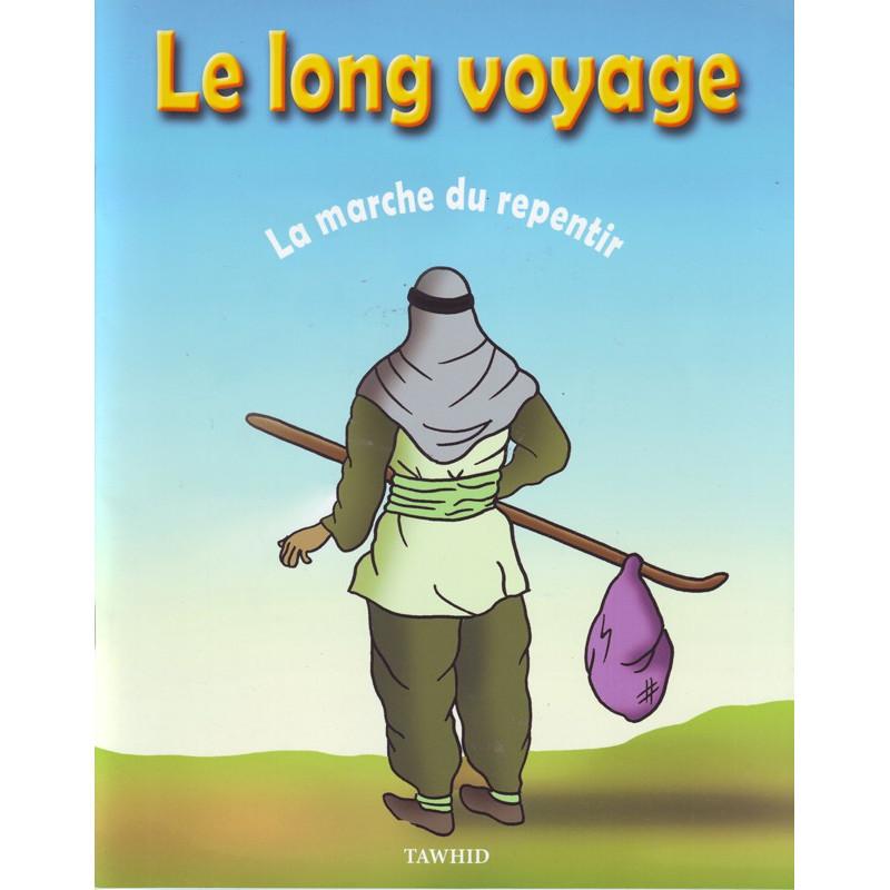 Le long voyage, la marche du repentir