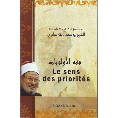 Le sens des priorités par Cheikh Yusuf Al-Qaradawi
