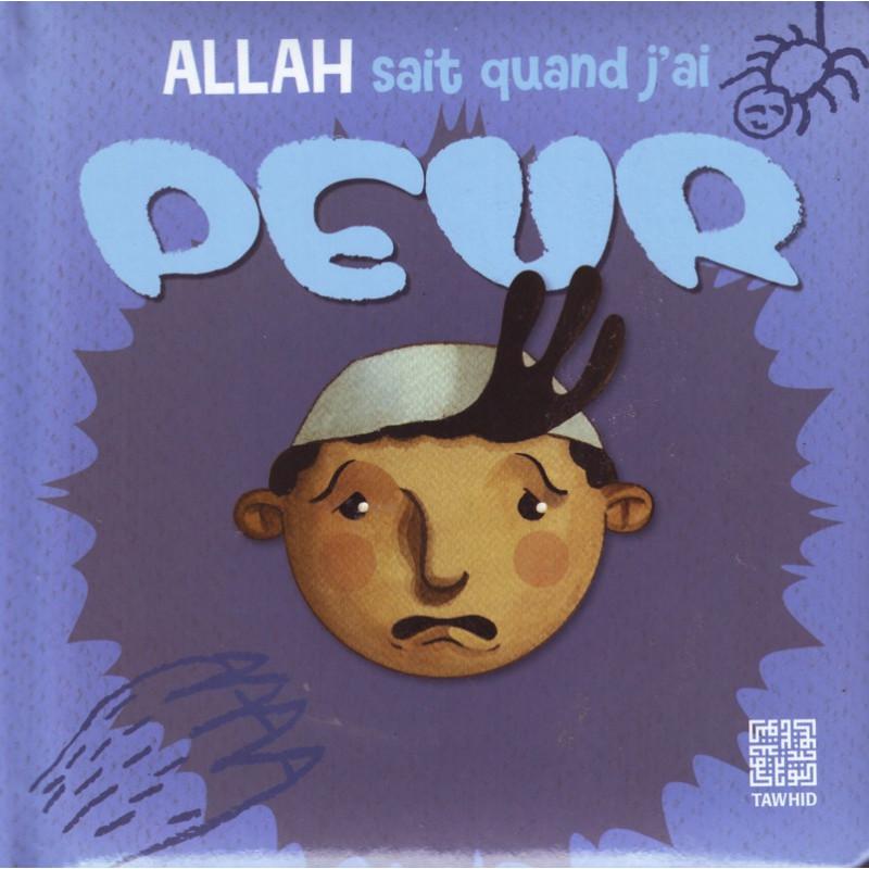 Allah sait quand je suis jaloux: une lecon illustrée pour les plus petits
