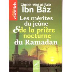 Les mérites du jeûne et de la prière nocturne du Ramadan de Cheikh 'Abd al-'Aziz Ibn Bâz