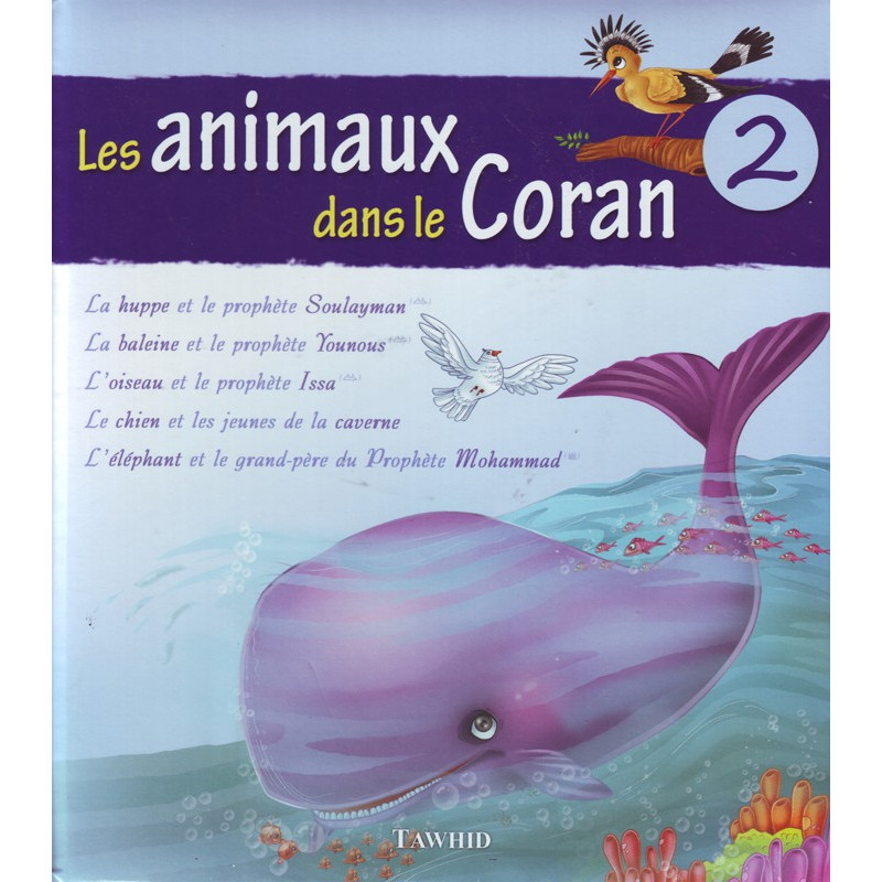Les animaux dans le coran tome 2