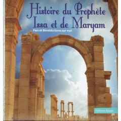 Hitsoire du Prophètes Issa et de Myaryam