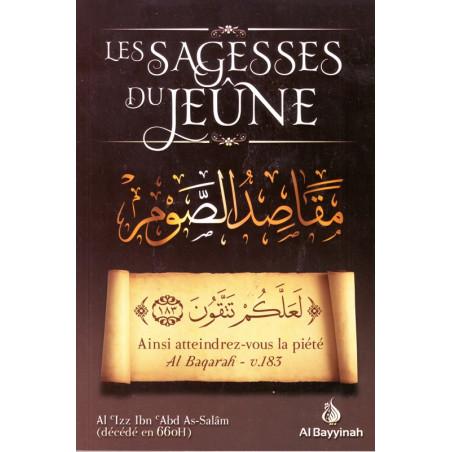 Les sagesses du jeûne par Al 'Izz Ibn 'Abd As-Salam, Edition Al Bayyinah