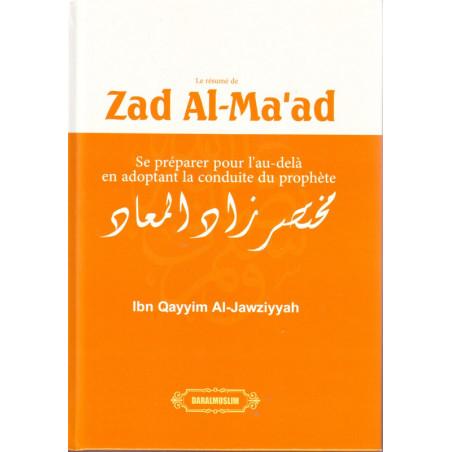 Le résumé de Zad Al Ma'ad d'Ibn Qayyim Al Jawziyyah, Edition Dar Al Muslim