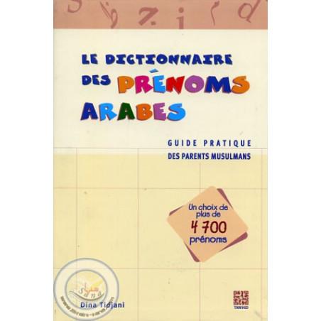 Le Dictionnaire des Prénoms Arabes