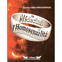 La médecine et l'homosexualité par Dr. Hébri Bousserouel, Format de poche, Edition La Plume Universelle
