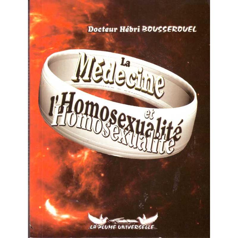 La medcine et l'homosexualité par dr Hébri Bousserouel