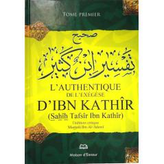 L'Authentique de l'Exégèse d'Ibn Kathîr (Sahîh Tafsîr Ibn Kathîr)4 tomes,l'édition critique Mustafâ Ibn Al-'Adawî