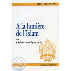 A la lumière de l'Islam sur Librairie Sana