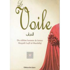 Le voile -al-hijâb- d'après l'homme de lettres Mustafâ Lutfî al-Manfalûtî, Editions Ibn Hazm
